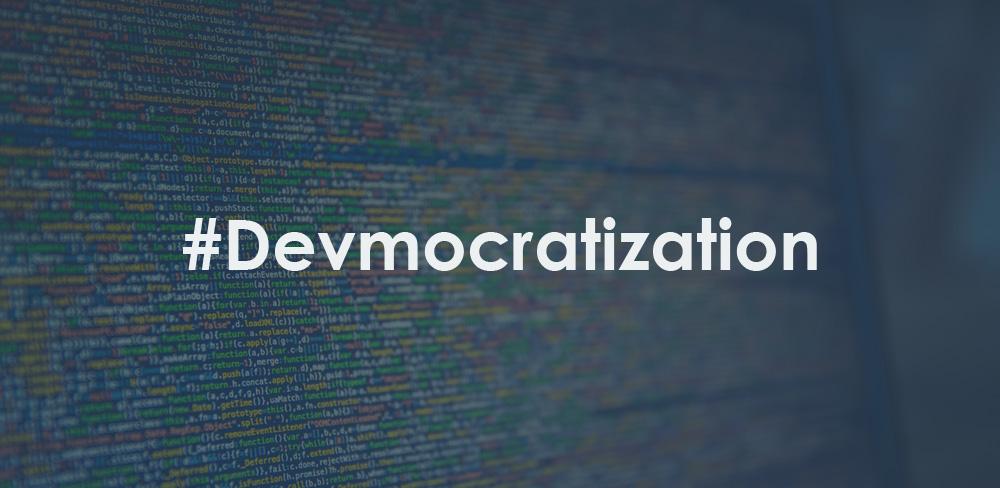 devmocratization